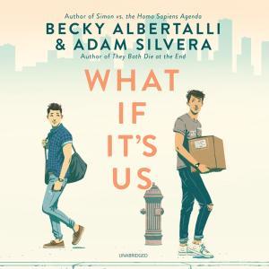 what if it`s us Albertalli og silvera